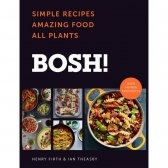 BOSH!: Simple Recipes. Amazing Food. All Plants by Henry...