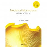 Medicinal Mushrooms - A Clinical Guide (2nd Edition),...